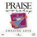 Praise & Worship - Amazing Love