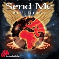 Bill Drake - Send Me