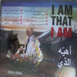 Walid Zeidan - I am that I am