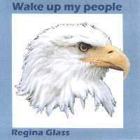 Regina Glass - Wake up my people